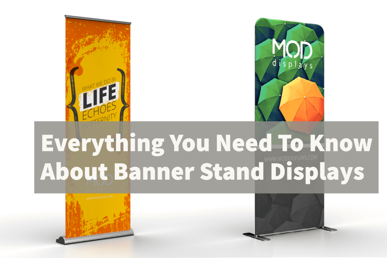 Everything You Need To Know About Banner Stand Displays