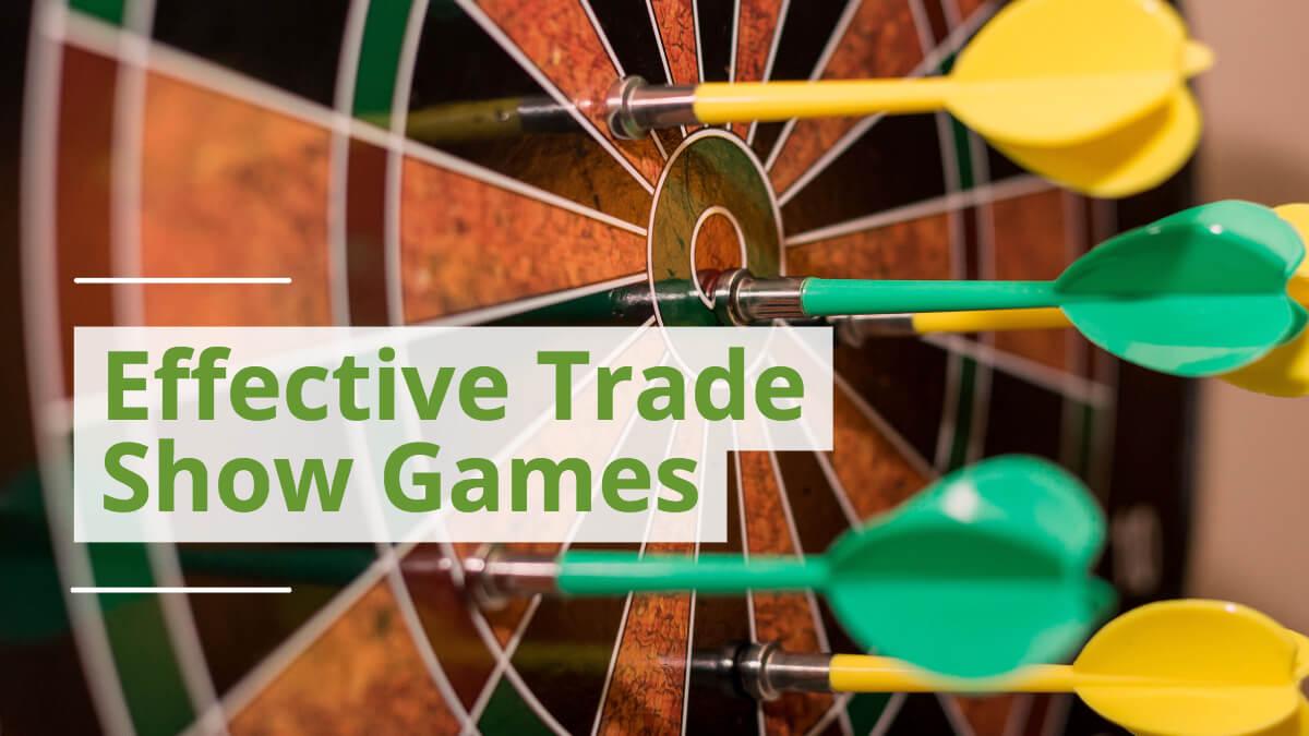 Effective Trade Show Games