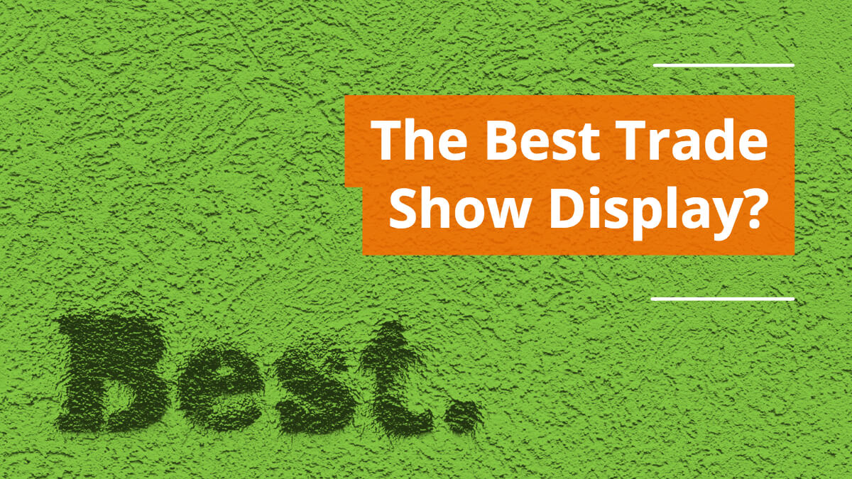 The Best Trade Show Display