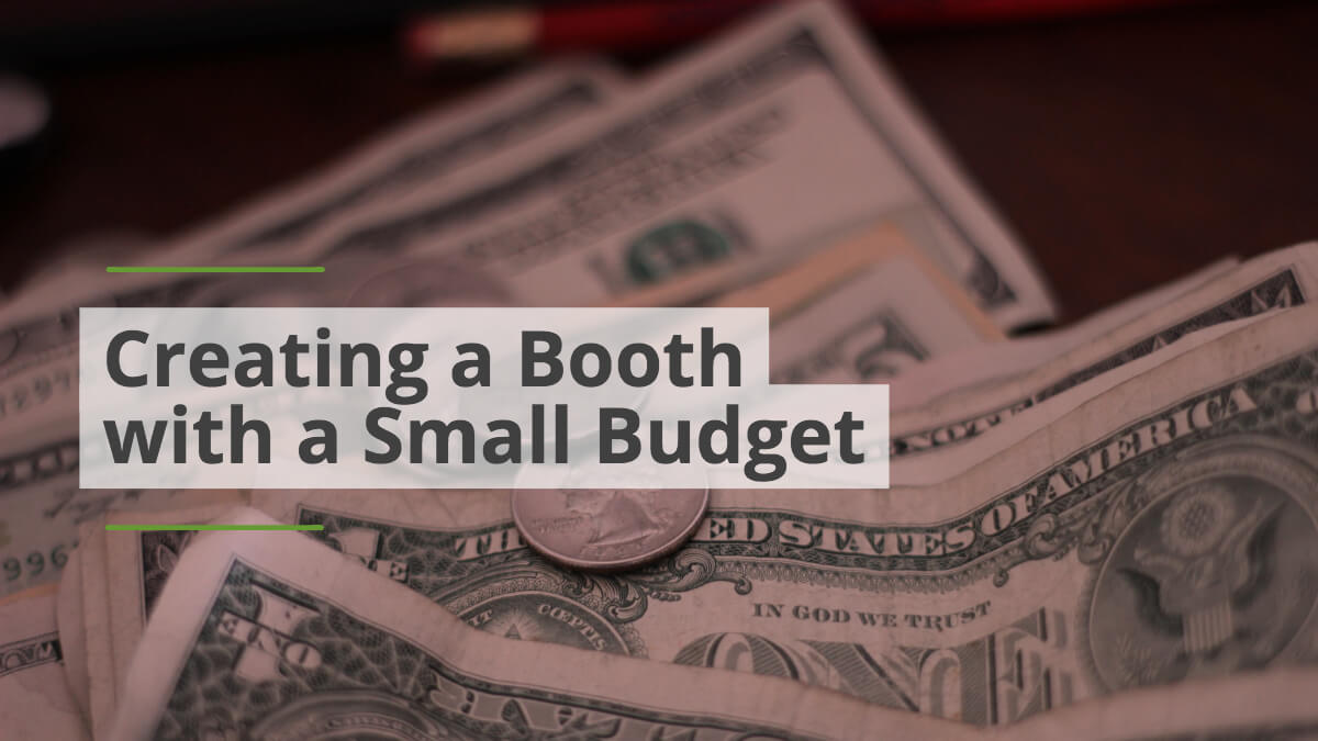 How to Create a Professional Trade Show Display with a Small Budget
