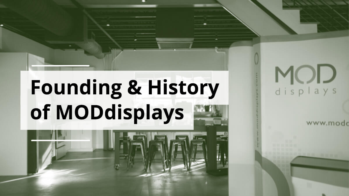 The Founding & History of MODdisplays