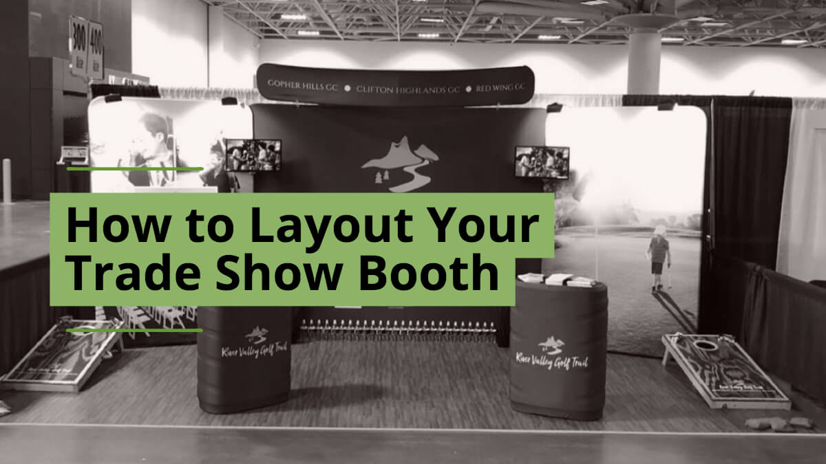 How to Layout Your Trade Show Booth