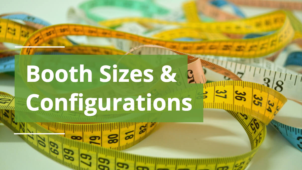 Basic Booth Size Configurations and Sizes