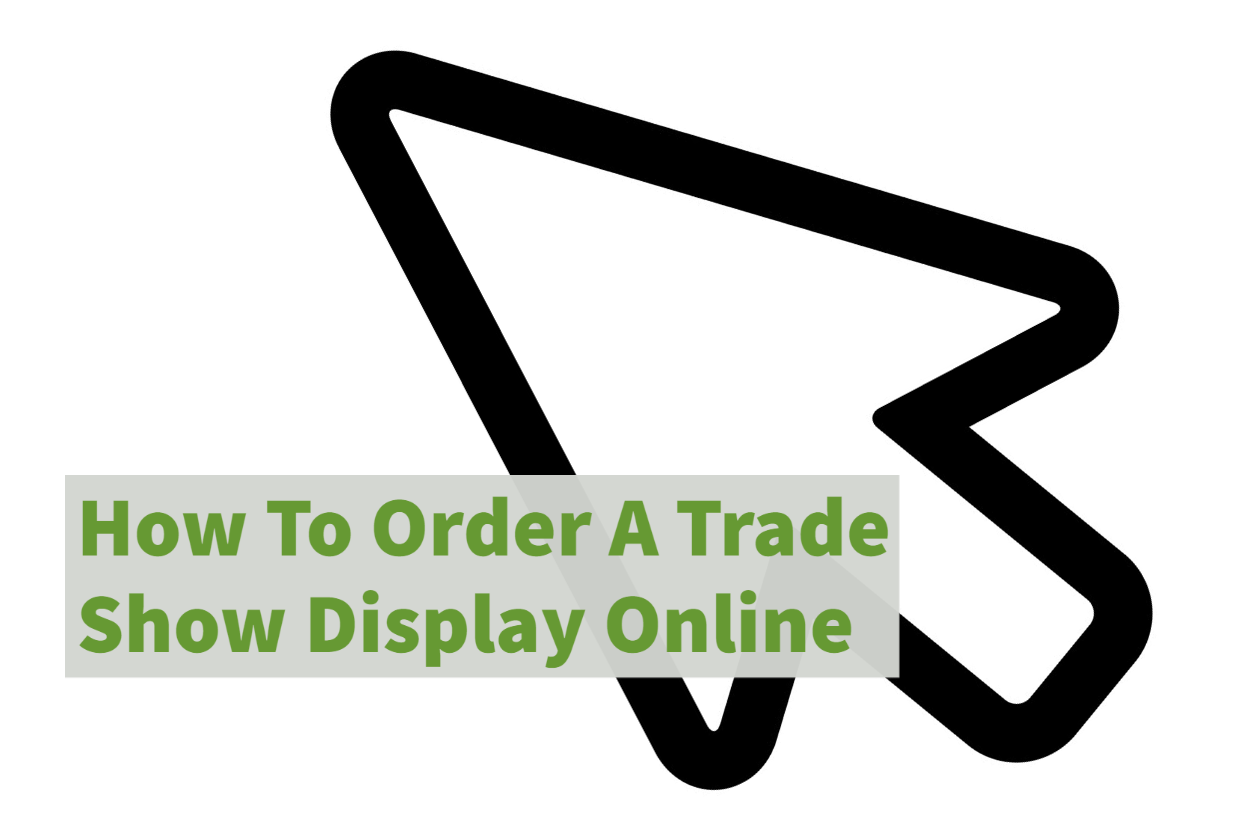 How To Order A Trade Show Display Online