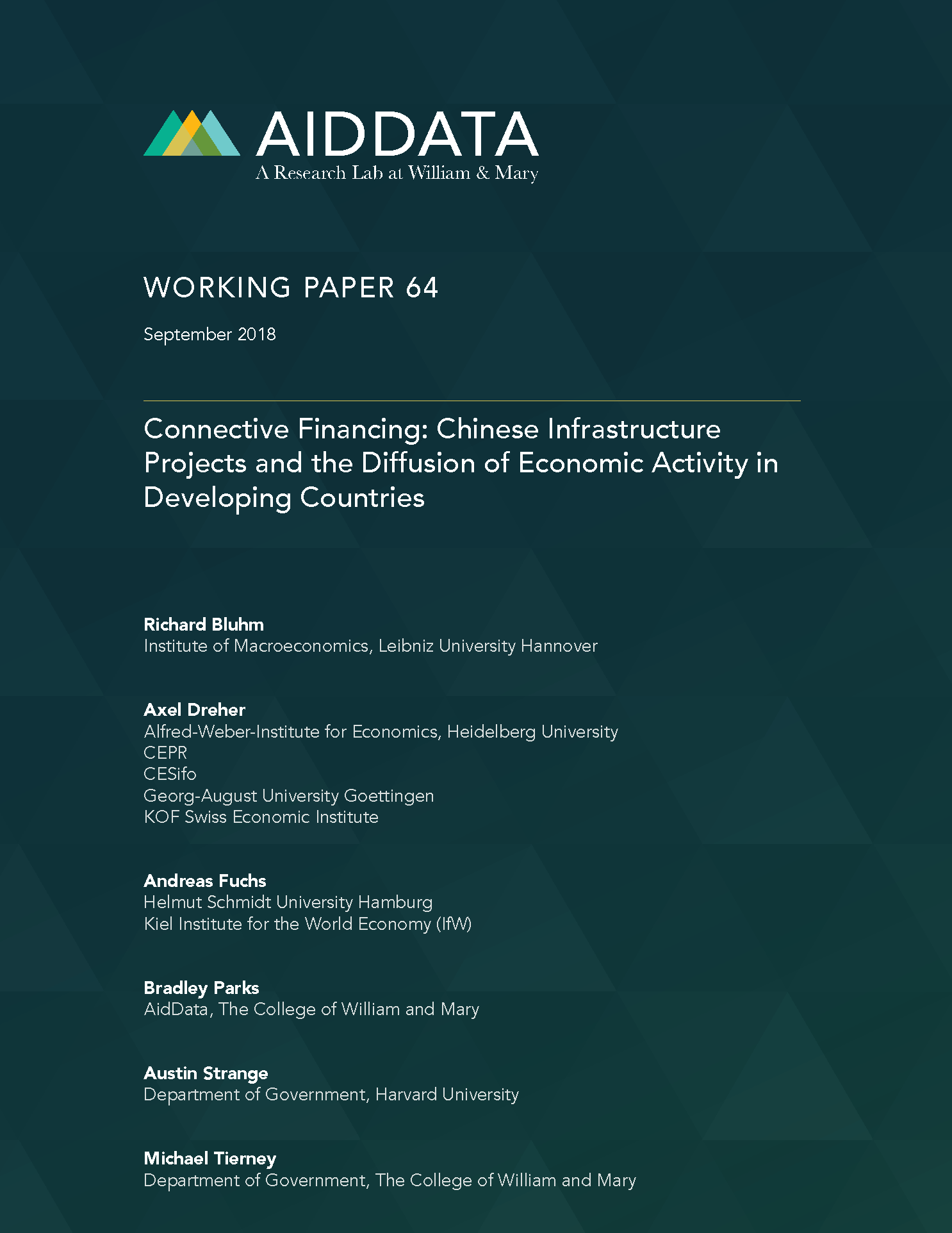 Connective Financing: Chinese Infrastructure Projects and the Diffusion of Economic Activity in Developing Countries