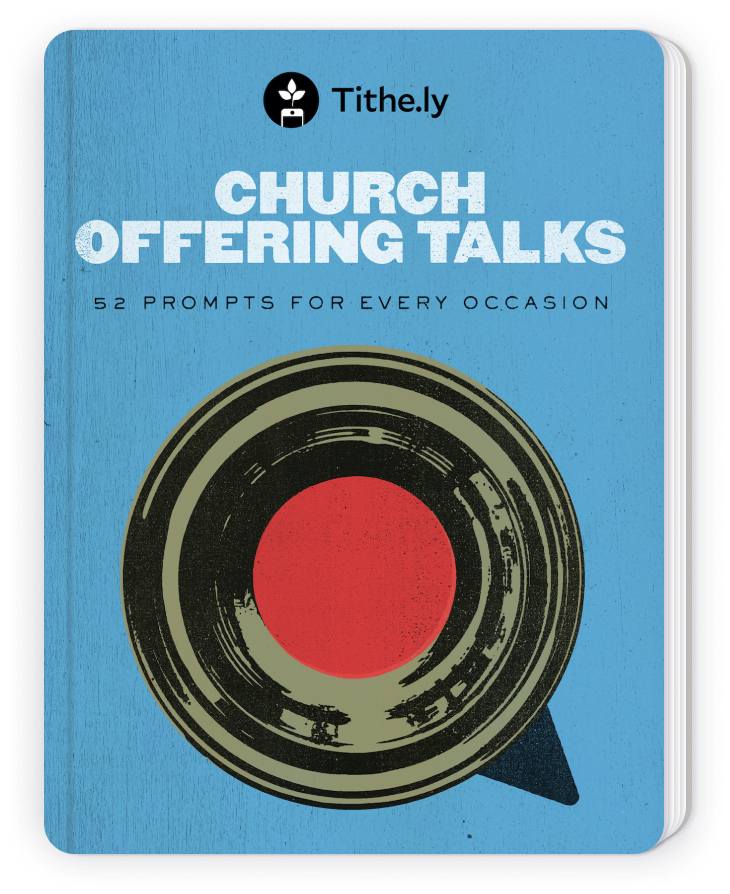 Fill your church offering talks with inspiration and reverence with these 52 pre-written prompts.