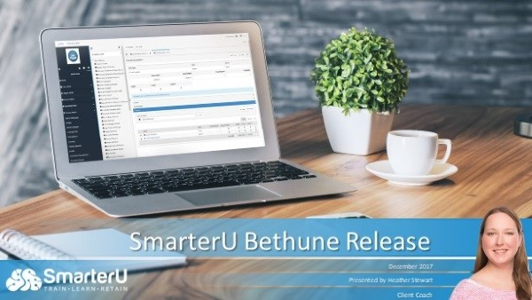 Bethune Release is Live - Click to watch the walkthrough - SmarterU LMS - Learning Manangement System