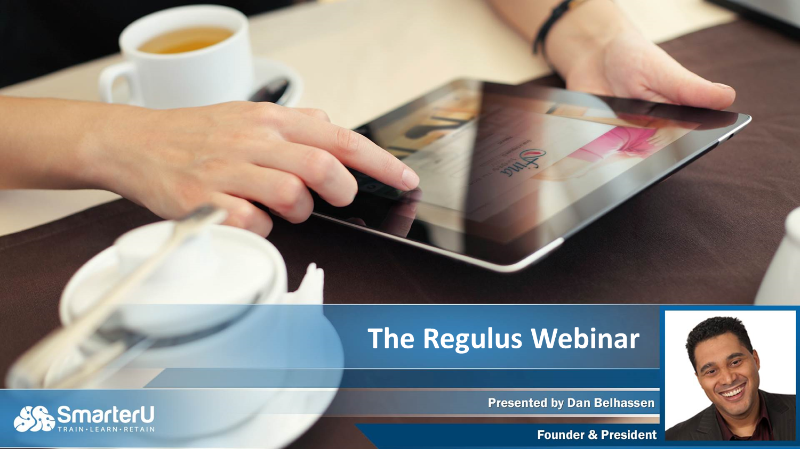 Regulus Webinar - SmarterU LMS -Learning Management System
