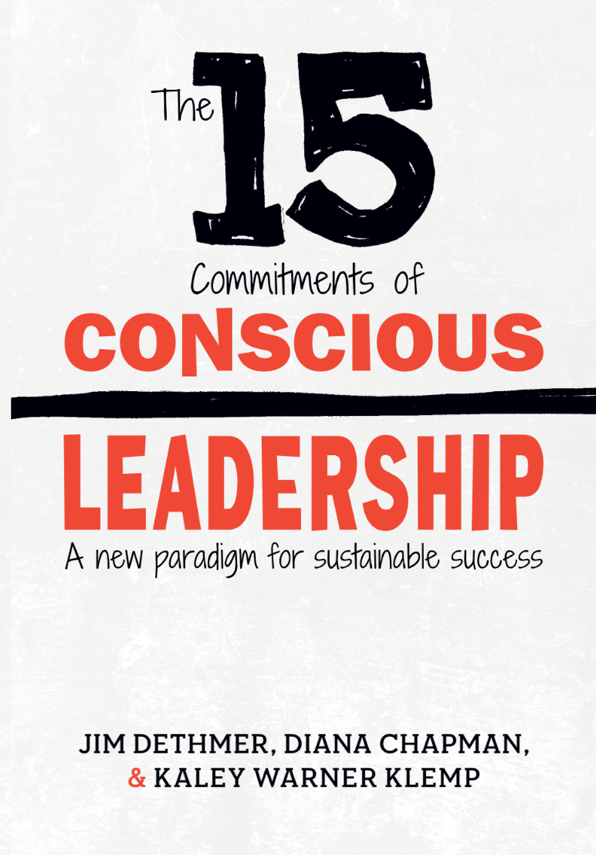 The 15 Commitments of Conscious Leadership Book