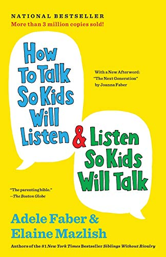 How to Talk so Kids Will Listen & Listen So Kids Will Talk book cover