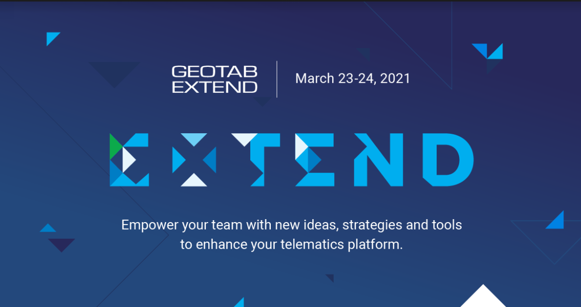 Geotab Extend is March 23-24, 2021