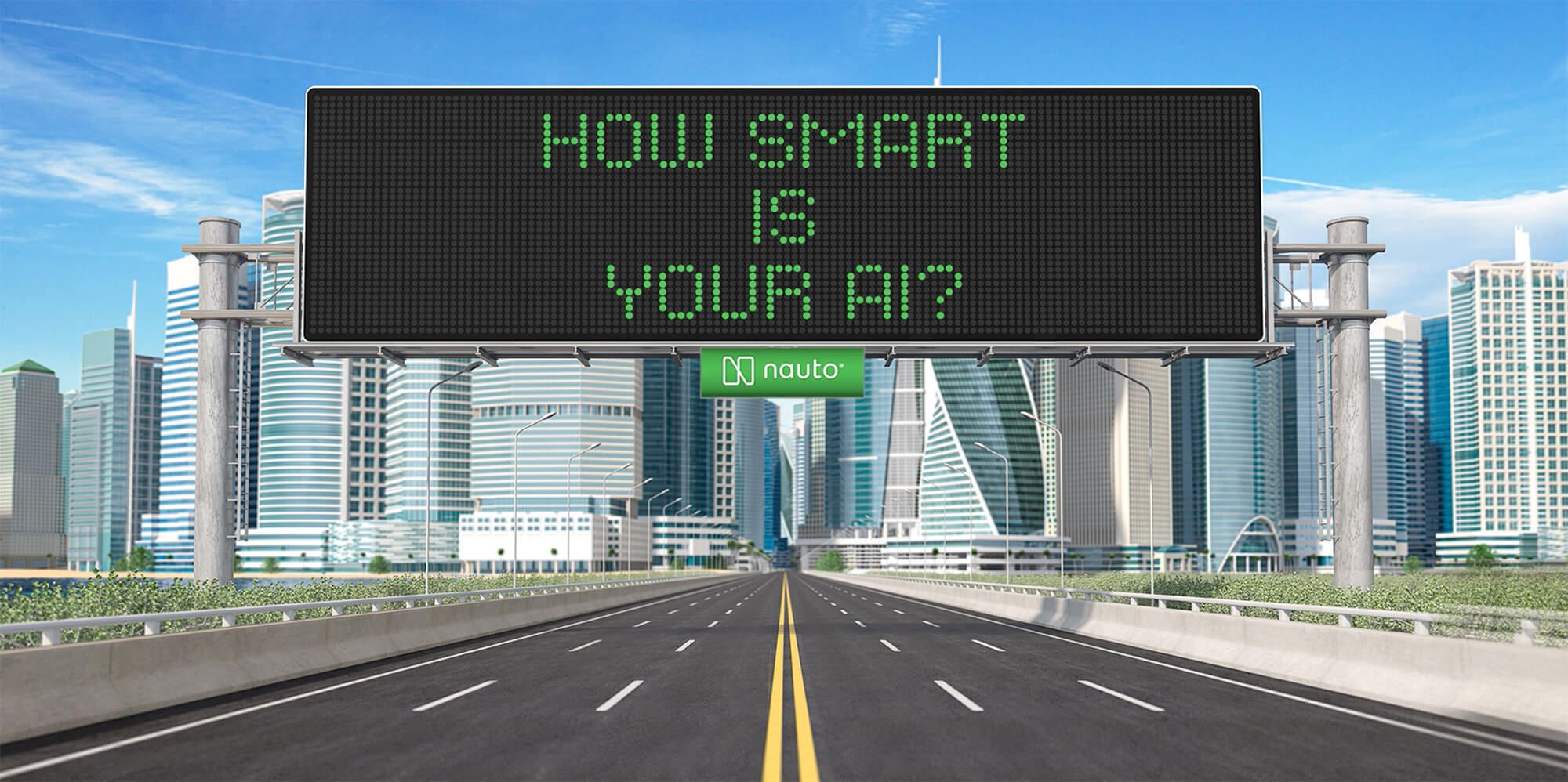 Street sign that says How Smart Is Your AI