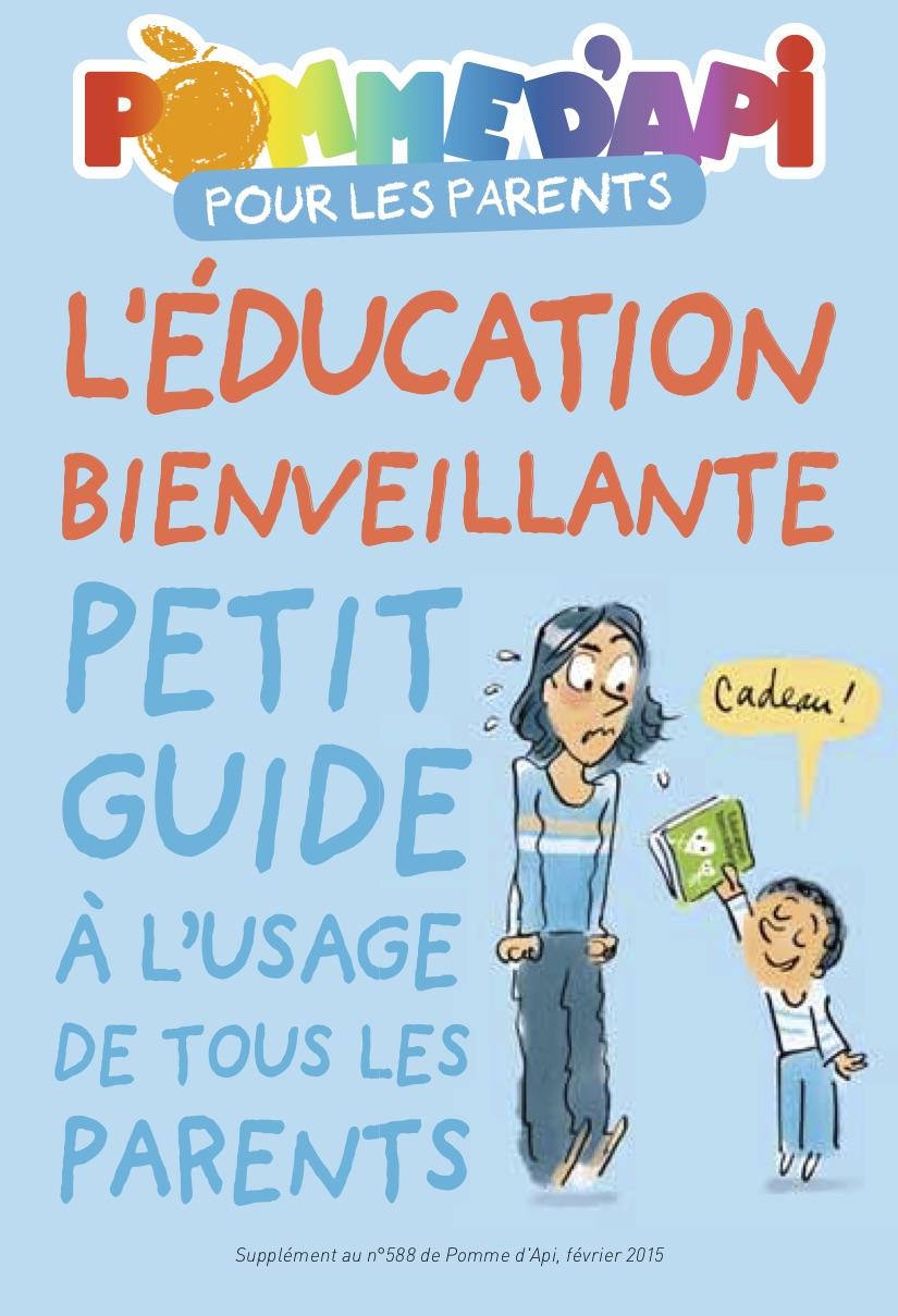 Couverture du guide de l'éducation bienveillante à l'usage des parents