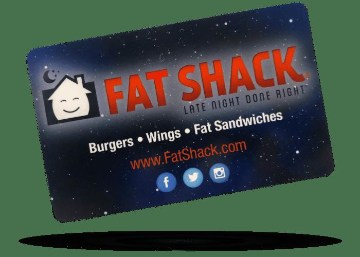 Fat Shack Gift Card