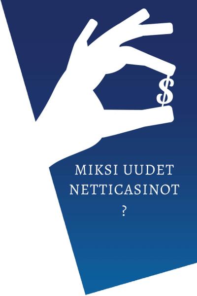 Uudet nettikasinot suomalaisille