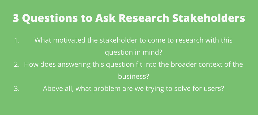 3 Questions to Ask Research Stakeholders