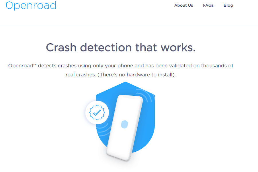 Crash detection that works. Openroad detects crashes using only your phone and has been validated on thousands of real crashes. (There's no hardware to install.)