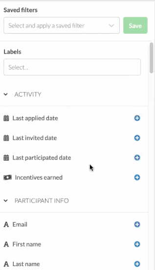 Saved filters, labels, last applied date, last invited date, etc.
