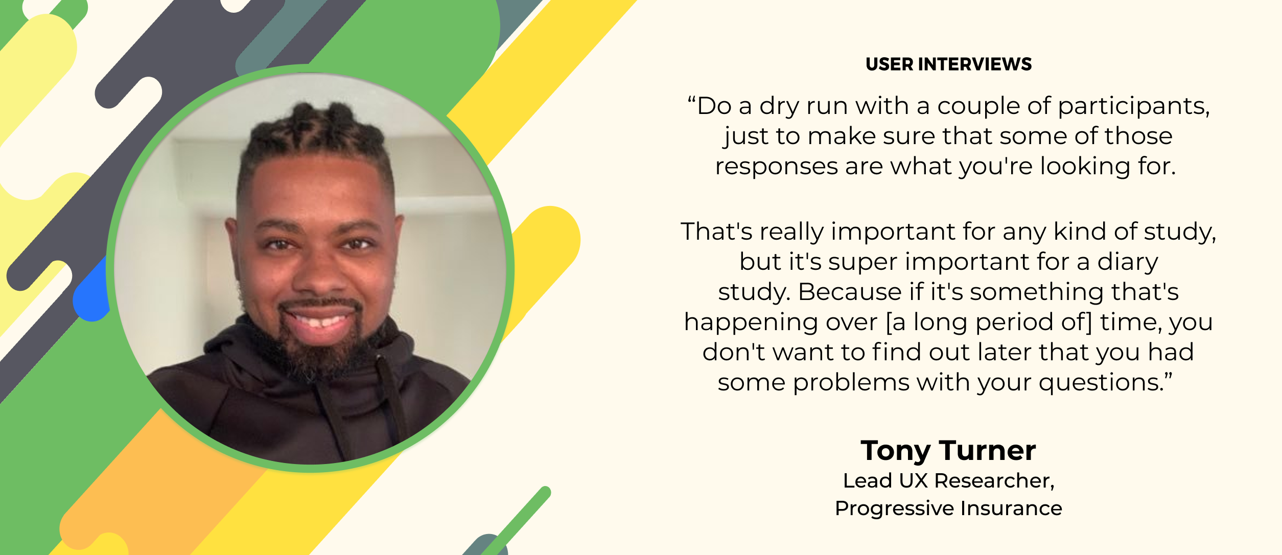 ux research quote by tony turner of progressive insurance about research recruiting
