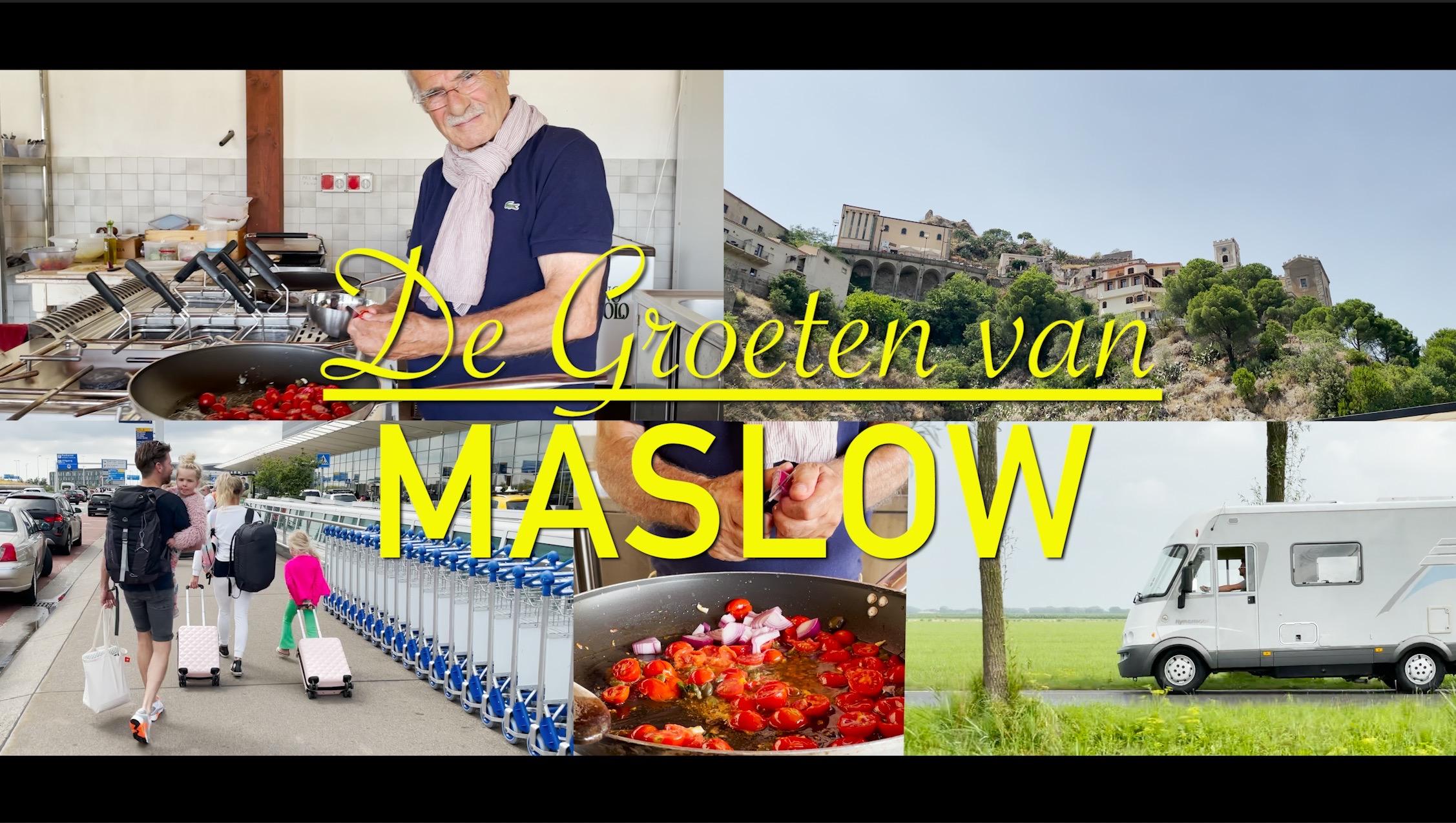 DE GROETEN VAN MASLOW!