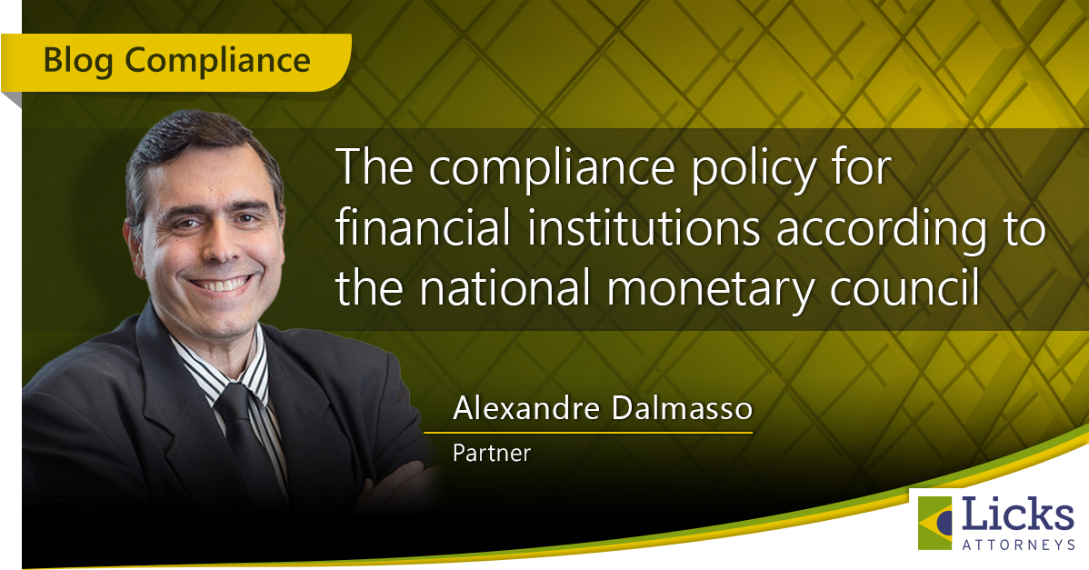 THE COMPLIANCE POLICY FOR FINANCIAL INSTITUTIONS ACCORDING TO THE NATIONAL MONETARY COUNCIL
