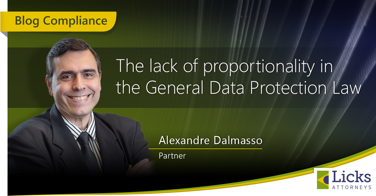 THE LACK OF PROPORTIONALITY IN THE GENERAL DATA PROTECTION LAW