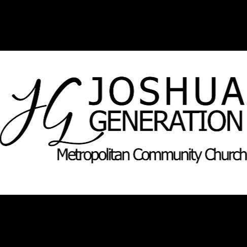 Joshua Generation Metropolitan Community Church