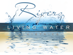 Rivers of Living Water Ministries