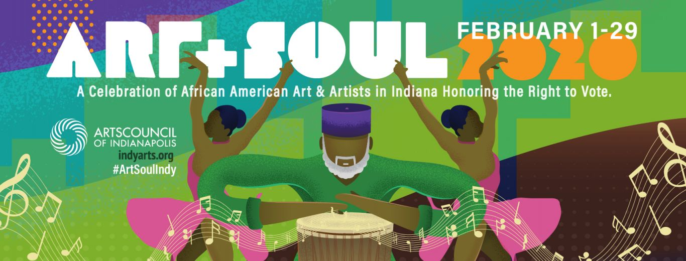 Art+Soul: Black History Month Events in Indianapolis