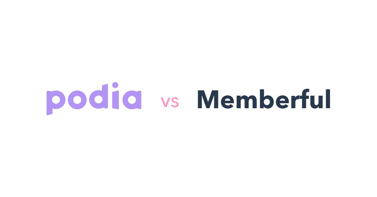 Podia vs Memberful