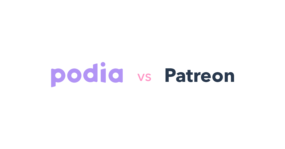 Podia vs Patreon