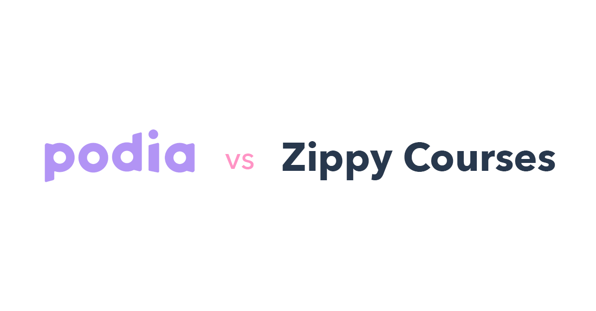 Podia vs Zippy Courses
