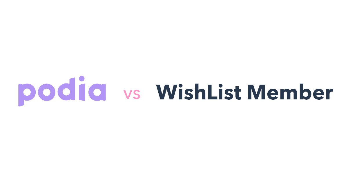 Podia vs WishList Member