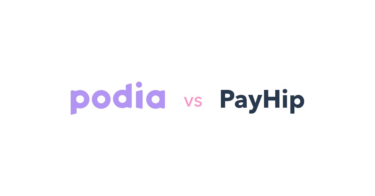 Podia vs PayHip