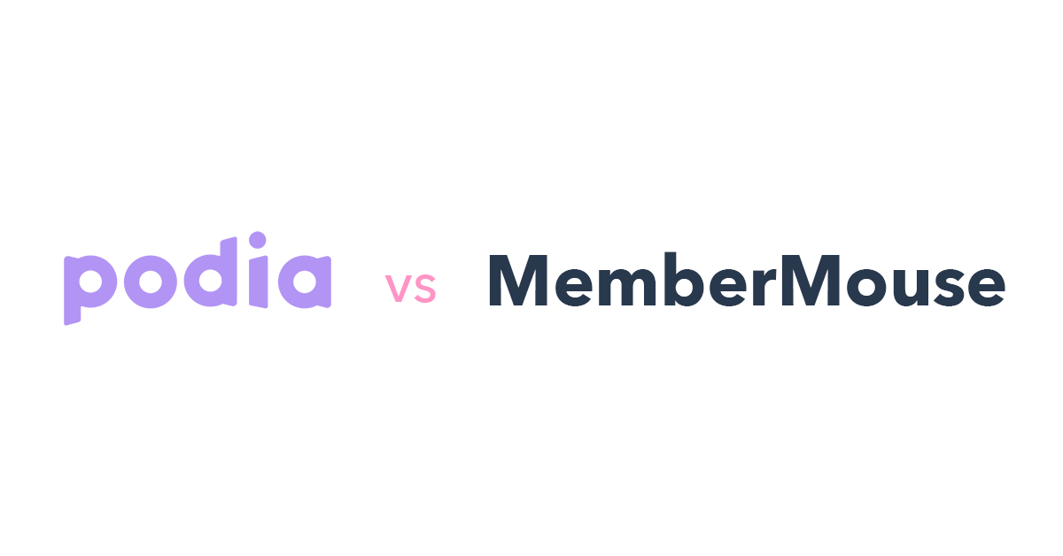 Podia vs MemberMouse