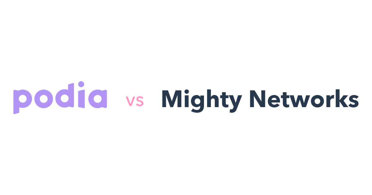 Podia vs Mighty Networks
