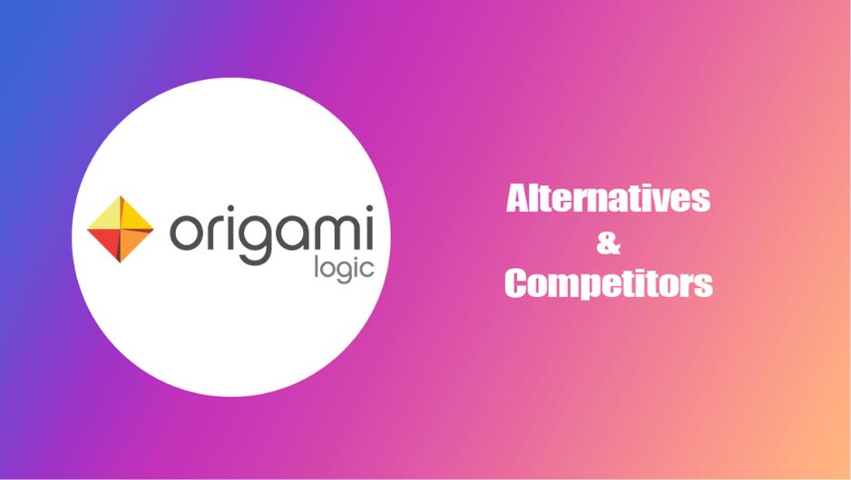 Origami Logic Alternatives and Competitors