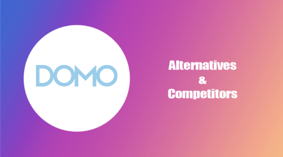 Domo Alternatives and Competitors