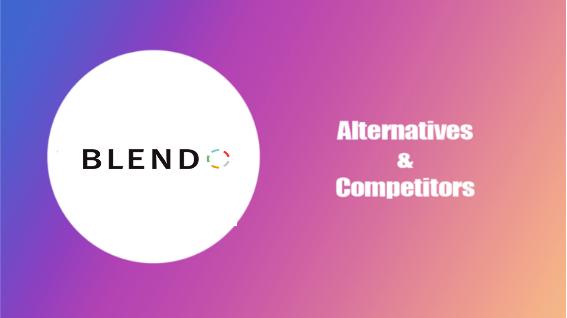 Blendo Alternatives and Competitors