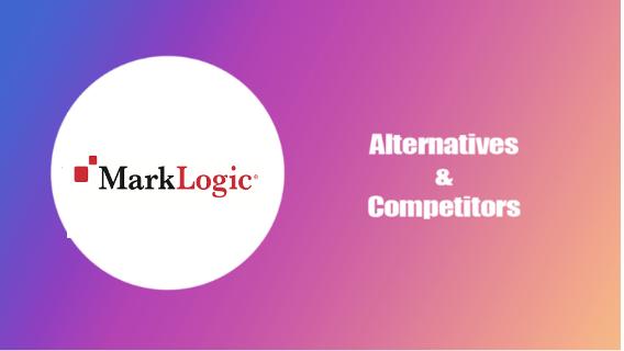 Marklogic Alternative and Competitors