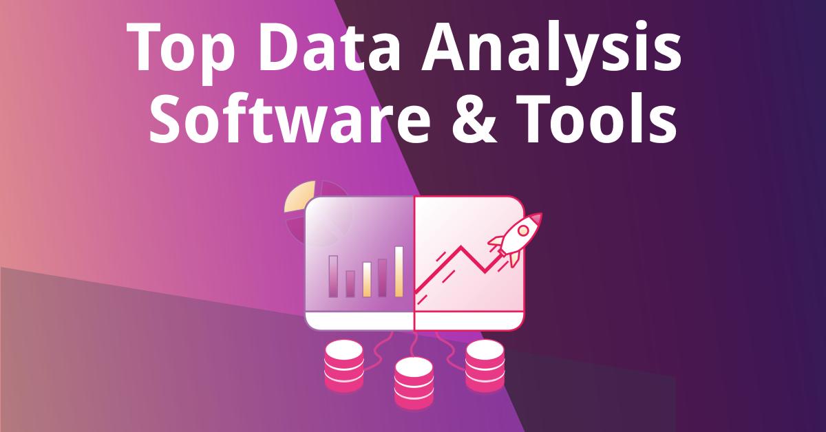 Top Data Analysis Software & Tools