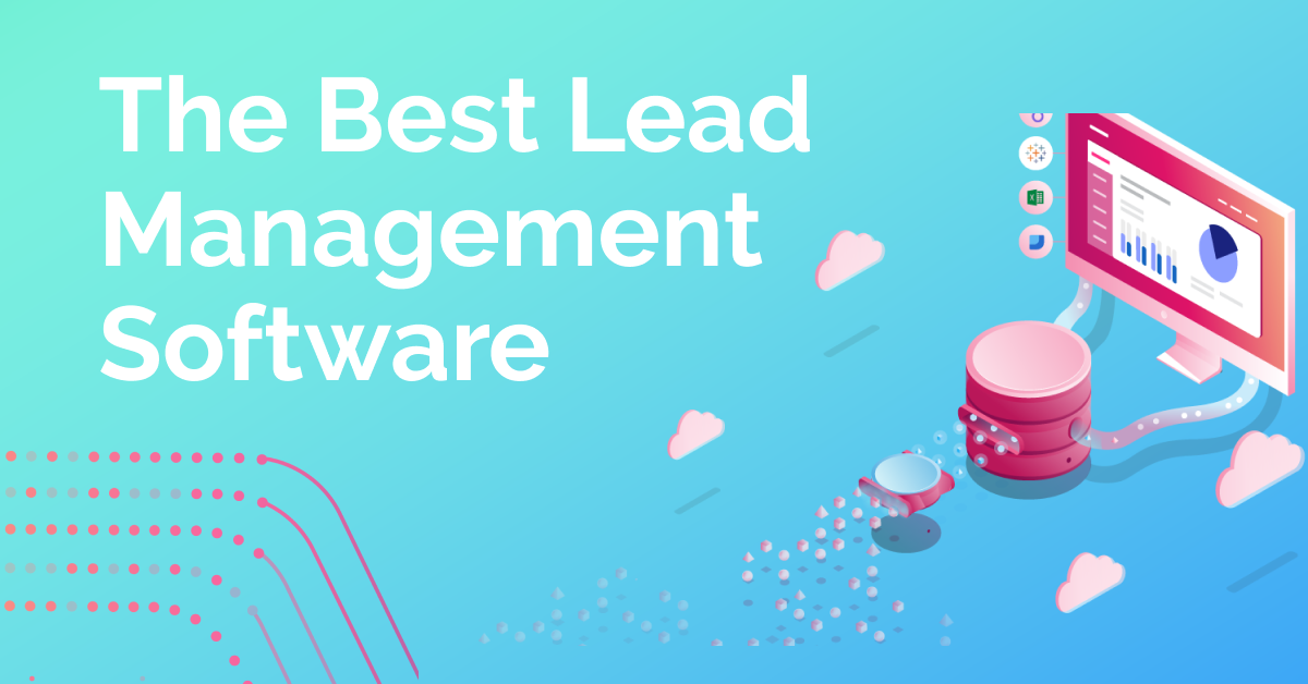 The Best Lead Management Software