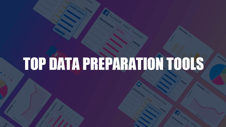 Top 23 Data Preparation Tools