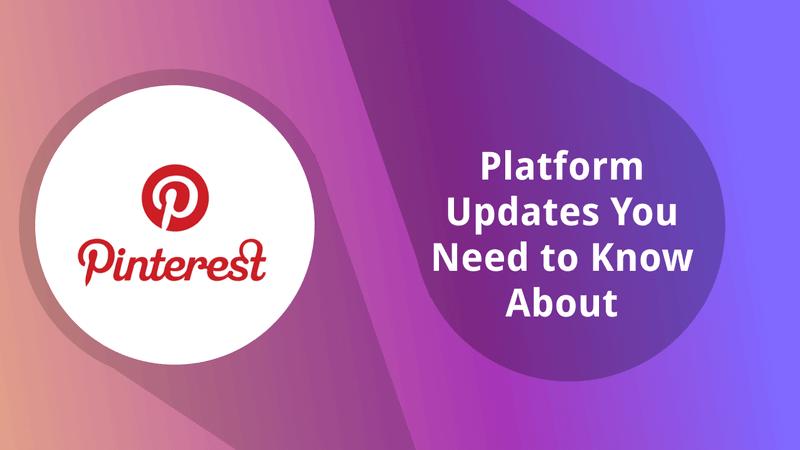 Pinterest Updates