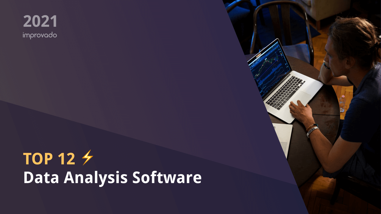 Top 12 Data Analysis Software: How to Choose the One That Will Drive Your Growth