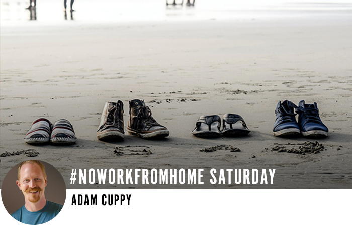 #noworkfromhome Saturday