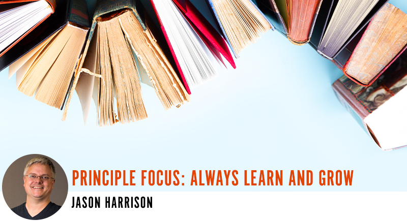 Principle Focus: Always Learn and Grow