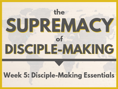 Disciple-Making Essentials