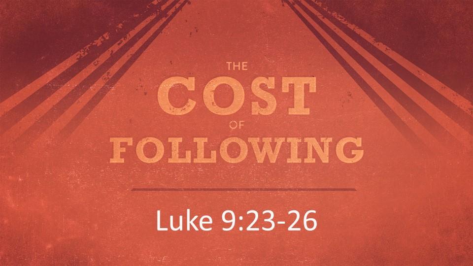The Cost Of Following