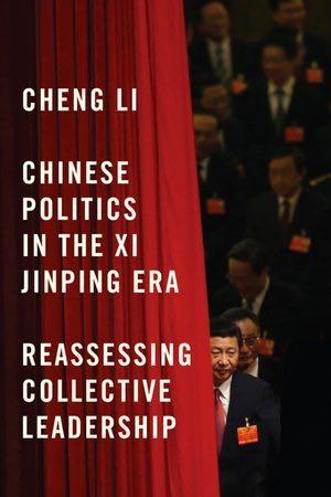 'Chinese Politics In The Xi Jinping Era'